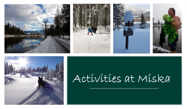 A - Activities at Miska 3